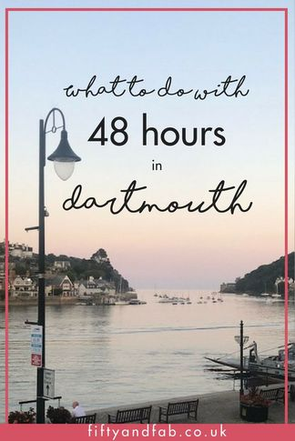 What to do in Dartmouth - things to do in Dartmouth, Devon in 48 hours