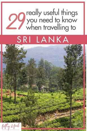 Things to know if you are planning a trip to Sri Lanka: Sri lanka travel guide, best tips for travelling to sri lanka - visa, currency, what to tip, how to travel, the weather in Sri Lanka and suggested itinerary for a holiday in Sri Lanka